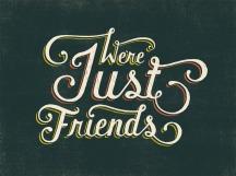 Nós somos apenas amigos